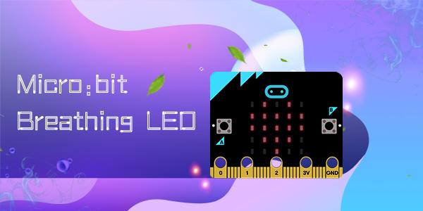Micro:bit Breathing LED