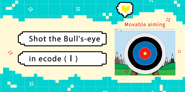 Shot the Bull's-eye in ecode (I)