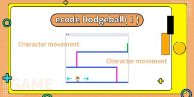 ecode Dodgeball(I)
