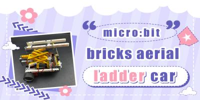 micro:bit Bricks Aerial Ladder Car