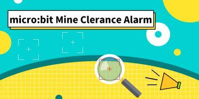 micro:bit Mine Clearance Alarm