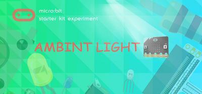 Micro:bit Experiment 14: Ambient Light —???Elecfreaks Mirco:bit Starter Kit Course