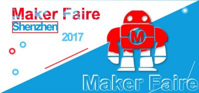 A Visit to 2017 Shenzhen Maker Faire