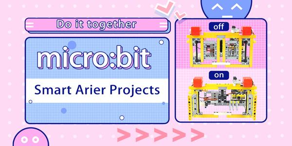 micro:bit Smart Arier Projects