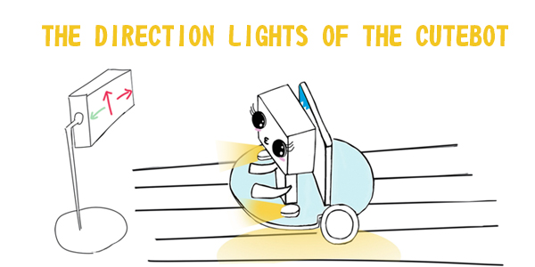 The Direction Lights of the Cutebot
