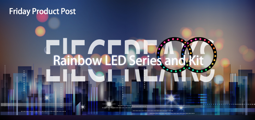 Friday Product Post: Rainbow LED Series and Micro:bit Kit